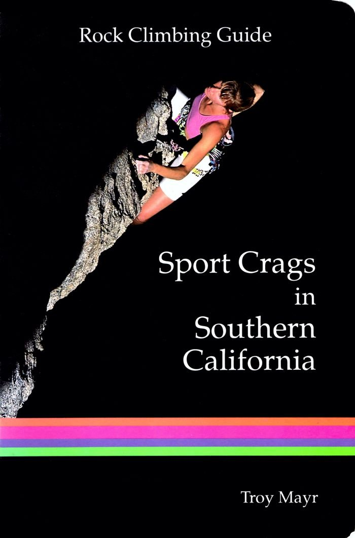 Guide to Sport Crags in Southern California
