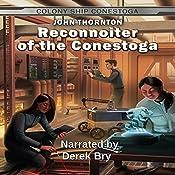 Reconnoiter of the Conestoga: The Colony Ship Conestoga, Book 5 | John Thornton