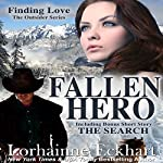 Fallen Hero (The Outsider Series, Book 2): With Exclusive Short Story: The Search  | Lorhainne Eckhart