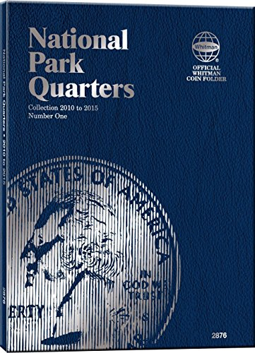 National Park Quarters Collection 2010 to 2015: Number One (Official Whitman Coin Folder) by Whitman Publishing (Corporate Author) (1-Jan-2010) Hardcover