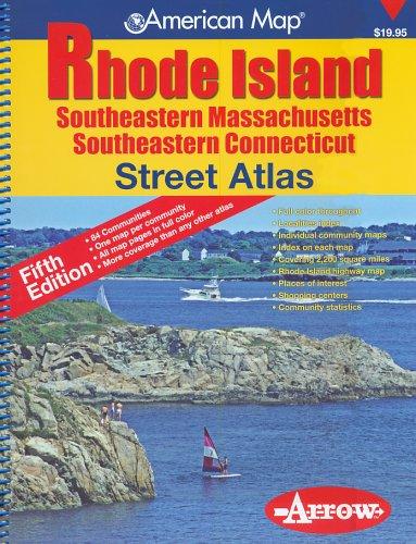 American Map Rhode Island: Southeastern Massachusetts Southeastern Connecticut: Street Atlas