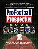 Pro Football Prospectus 2005, Aaron Schatz and FootballOutsiders.com Staff, 0761140190