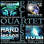 Eclipse Quartet: 4 Psychological Thrillers: Thriller Foursome of Kidnap, Paranoia, Obsession, and Emotional Blackmail | Charles Jay Harwood