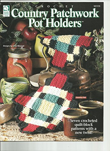 Country Patchwork Pot Holders, Crochet (House of White Birches Designs by Vicki - Pot Holder Patch