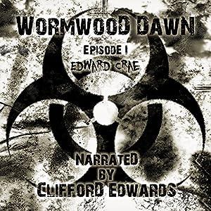 Wormwood Dawn Audiobook