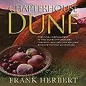 Chapterhouse Dune | Livre audio Auteur(s) : Frank Herbert Narrateur(s) : Euan Morton, Katherine Kellgren, Scott Brick, Simon Vance
