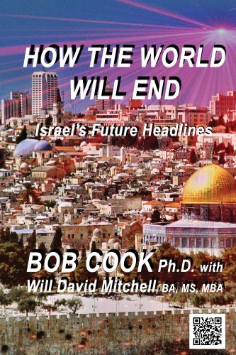 How the World Will End (Israel's Future Headlines)