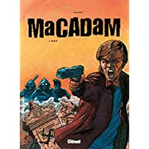 Macadam - Tome 01 : Max (French Edition)
