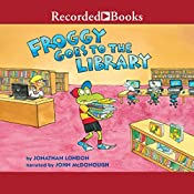Froggy Goes to the Library | Jonathan London