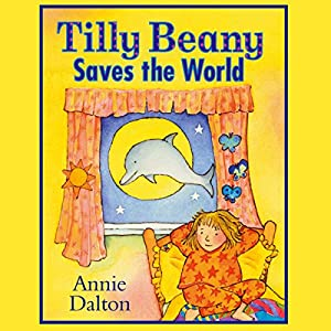 Tilly Beany Saves the World Audiobook