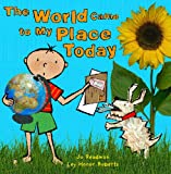 The World Came to My Place Today, Jo Readman and Ley Honor Roberts, 1903919010