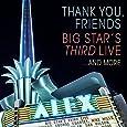 Thank You, Friends: Big Star's Third Live... [2 CD/Blu-ray]