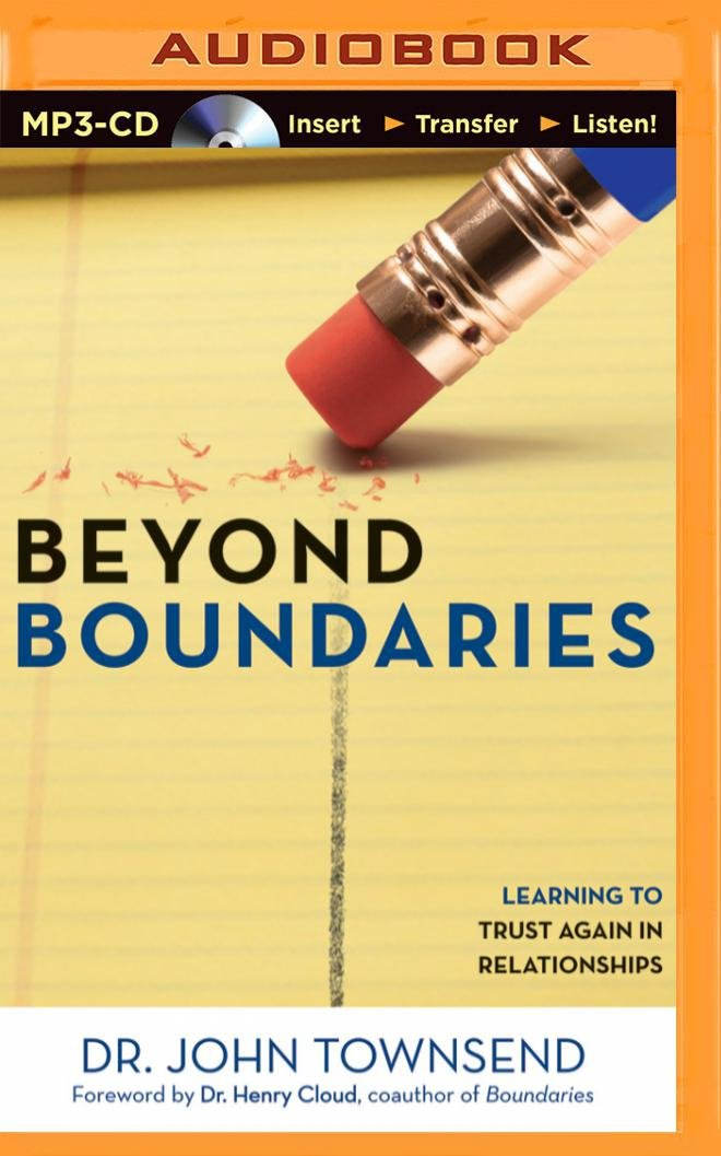 Read Online Beyond Boundaries: Learning to Trust Again in Relationships ebook
