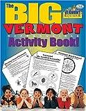 The Big Vermont Reproducible Activity Book, Carole Marsh, 0793399599