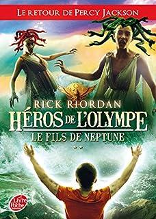 Héros de l'Olympe 2 : Le fils de Neptune, Riordan, Rick