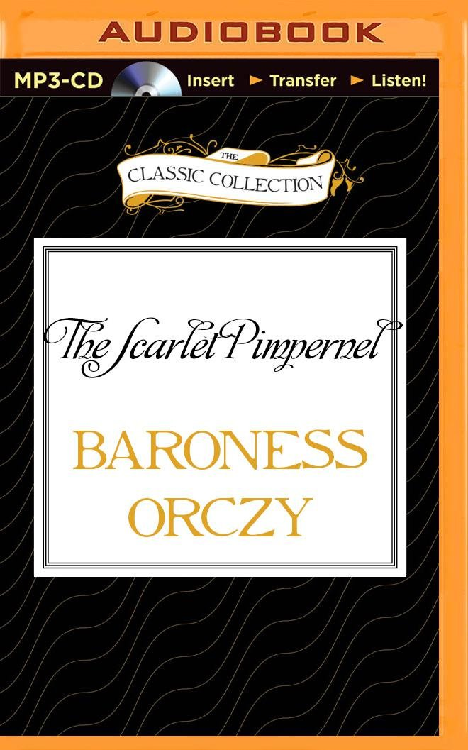 Download The Scarlet Pimpernel (Classic Collection (Brilliance Audio)) pdf epub