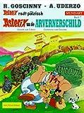 Asterix Mundart Geb, Bd.7, Asterix un de Arvernerschild