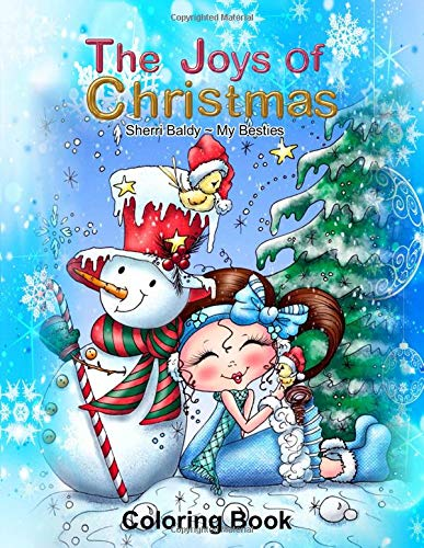 The Joys Of Christmas Sherri Baldy My Besties Coloring Book Sherri