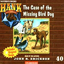 The Case of the Missing Bird Dog: Hank the Cowdog