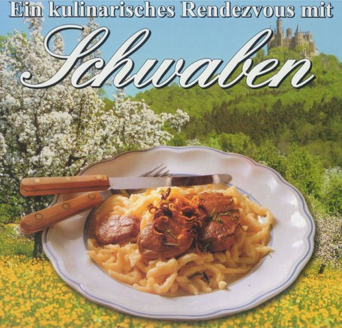 Ein kulinarisches Rendezvous mit Schwaben