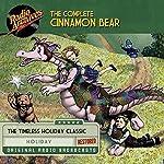 The Complete Cinnamon Bear   Glanville Heisch