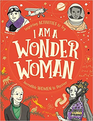I Am A Wonder Woman (Influential Women in History) by Ellen Bailey