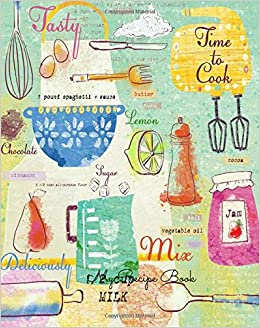 My Recipe Book: Journal Notebook. Recipe Keeper, Organizer To Write In,  Storage For Your Family Recipes. Blank Book. Empty Fill In Cookbook Template  8 By ...