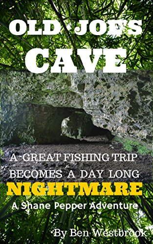 Book: Old Joe's Cave by Ben Westbrook