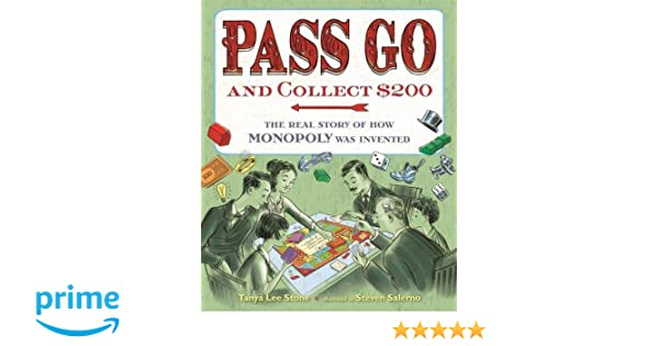 Pass Go and Collect $200: The Real Story of How Monopoly Was