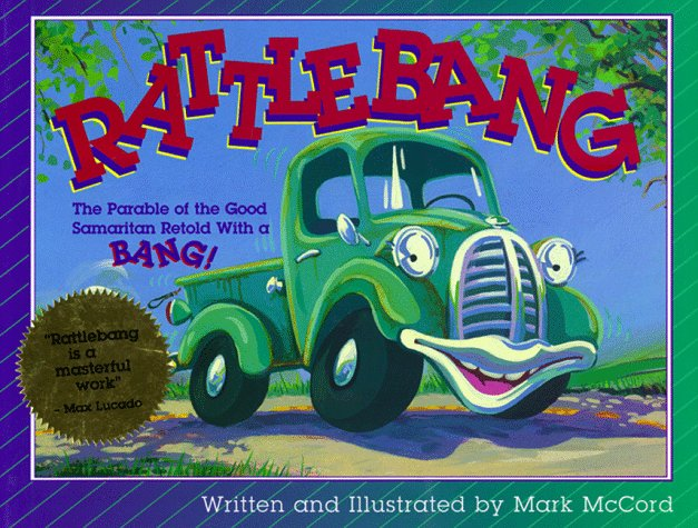 Rattlebang: The Parable of the Good Samaritan