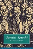 Speech! Speech!, Geoffrey Hill, 1582430985