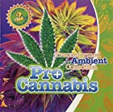 Pro Cannabis: Tranceformed Ambient Collection