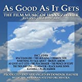As Good As It Gets: Film Music of Zimmer 2 - O.S.T by Dominik Hauser