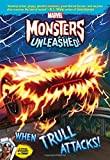 img - for Marvel Monsters Unleashed: When Trull Attacks! book / textbook / text book