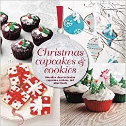 Christmas Cupcakes Cookies Adorable Ideas For Festive Cupcakes