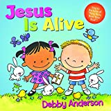 img - for Jesus Is Alive (Cuddle And Sing Series) book / textbook / text book