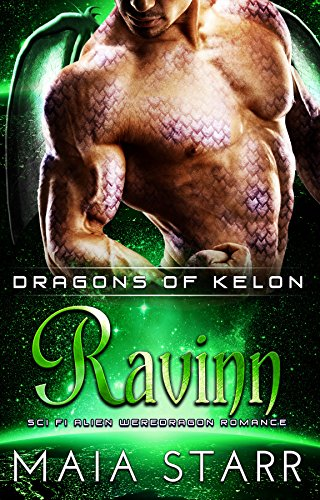 Ravinn (Dragons Of Kelon) (A Sci Fi Alien Weredragon Romance)