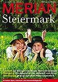 MERIAN Steiermark (MERIAN Hefte)
