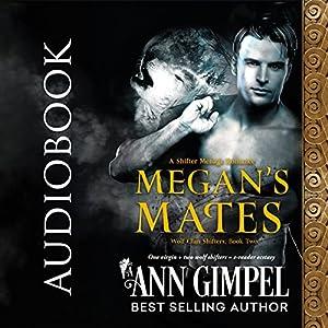 Megan's Mates: Shifter Menage Romance Audiobook