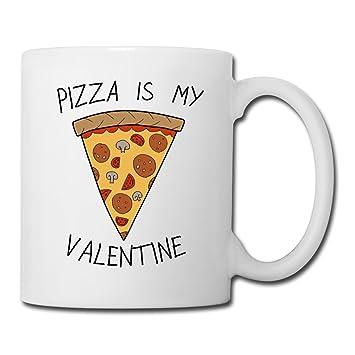Pizza Is My Valentine Anti Valentineu0027s Coffee/Tea Mug By Spreadshirt, White