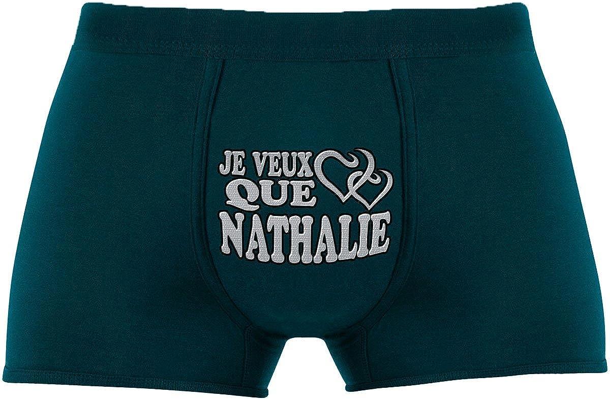 Je Veux que Nathalie Article de nouveaut/é. Cadeau Anniversaire Unique et dr/ôle |Les Boxers