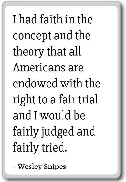 Imán para nevera con citas de Wesley Snipes con texto en inglés