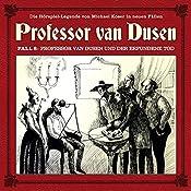 Professor van Dusen und der erfundene Tod (Professor van Dusen - Die neuen Fälle 8) | Michael Koser