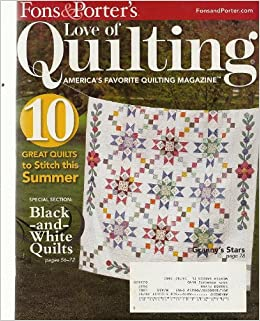 Love of Quilting Magazine, July/August 2009 (Fons & Porter's ... : fons and porter quilt patterns - Adamdwight.com