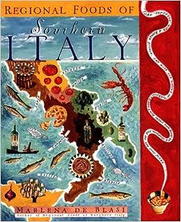 Regional Foods Of Southern Italy De Blasi 9780670883844 Books Amazon Ca
