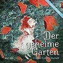 Der geheime Garten Hörbuch von Frances Hodgson Burnett Gesprochen von: Rosemarie Fendel