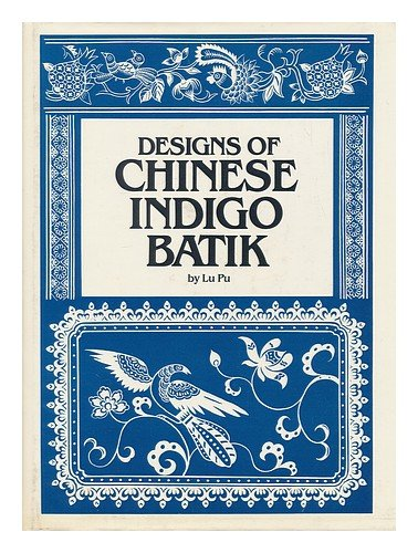 (Designs of Chinese indigo)