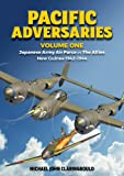 Pacific Adversaries. Volume One: Japanese Army