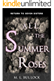 All the Summer Roses (Return to Seven Sisters Book 2)