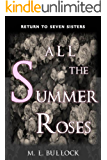 All the Summer Roses (Return to Seven Sisters Book 2) (English Edition)